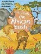 Cover of: Get Inside The African Bush (Get Inside) (Get Inside) | Bob Harvey