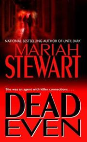 Cover of: Dead even | Mariah Stewart