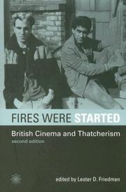 Cover of: Fires Were Started | Lester Friedman