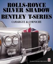 Cover of: Rolls-Royce Silver Shadow Bentley T-Series Camargue & Corniche | Malcolm Bobbitt