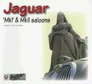 Cover of: Jaguar MkI & II Saloons (Auto-Graphics) | Andrea & David Sparrow