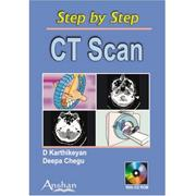 Cover of: Step by Step Ct Scan (Step by Step S.) (Step by Step) | D. Karthikeyan