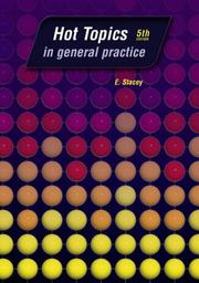 Cover of: Hot Topics in General Practice, Fifth Edition (Hot Topics)