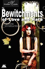 Cover of: The Bewitchments of Love and Hate (Wraeththu Chronicles)