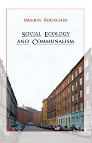 Cover of: Social Ecology and Communalism