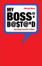 Cover of: My Boss Is a Bastard! | Richard Maun