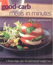 Cover of: Good-carb Meals in Minutes: A Three-stage Plan to Permanent Weight Loss