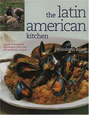 Cover of: The Latin American Kitchen | Elisabeth Laurd