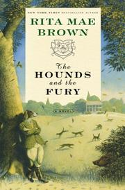 Cover of: The Hounds and the Fury: A Novel