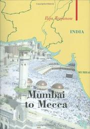 Cover of: Mumbai To Mecca | Ilija Trojanow