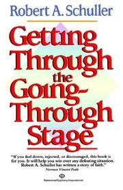 Cover of: Getting Through the Going-Through Stage | Robert Schuller