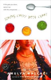 Cover of: Serving crazy with curry | Amulya Malladi
