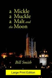 Cover of: A mickle, a muckle, a malt and the moon