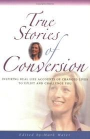 Cover of: True Stories of Conversion (True Stories) | Mark Water