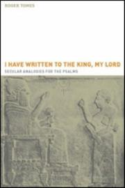 'I have written to the king, my lord' by Roger Tomes