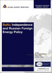 Cover of: Baltic Independence and Russian Foreign Energy Policy |