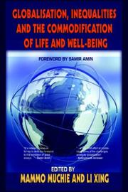 Cover of: Globalisation, Inequality and the Commodification of Life and Wellbeing |