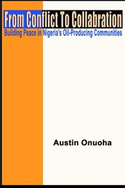 Cover of: From Conflict to Collaboration | Austin Onuoha