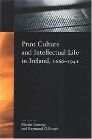 Cover of: Print Culture And Intellectual Life in Ireland, 1660-1941 |