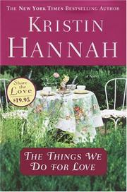 Cover of: The things we do for love: A Novel