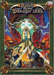 Cover of: Ruins Of The Dragon Lord