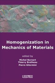 Homogenization in Mechanics of Materials by