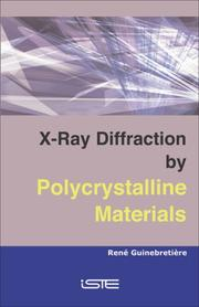 Cover of: X-Ray Diffraction by Polycrystalline Materials | Rene Guinebretiere