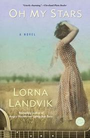 Cover of: Oh My Stars | Lorna Landvik