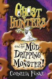 Cover of: Ghosthunters and the Mud-dripping Monster! (Ghosthunters)