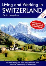 Cover of: Living and Working in Switzerland, 11th Edition | David Hampshire