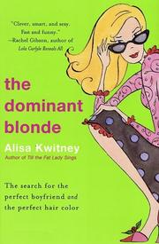 Cover of: The dominant blonde | Alisa Kwitney