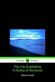 Cover of: The Life Everlasting Reality of Romance