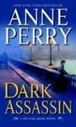 Cover of: Dark assassin | Anne Perry
