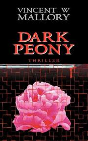 Cover of: Dark Peony | Vincent, Mallory