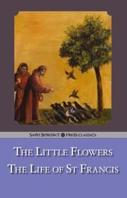 Cover of: The Little Flowers / The Life of St. Francis