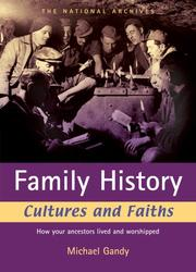 Cover of: Family History Cultures and Faiths: How your ancestors lived and worshipped