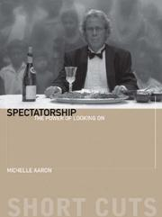 Cover of: Spectatorship | Michele Aaron