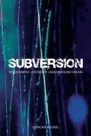 Cover of: Subversion: The Definitive History of Underground Cinema