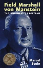 Cover of: Field Marshal Von Manstein, The Janus Head - A Portrait | Marcel Stein