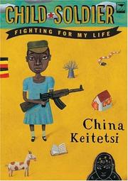 Child Soldier by China Keitetsi