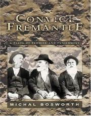 Cover of: Convict Fremantle | Michal Bosworth