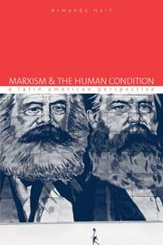 Cover of: Marxism & The Human Condition