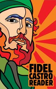 Cover of: Fidel Castro Reader: forty years of the Cuban revolution