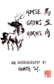 Cover of: Horse Grows Horns | Kenneth Sly