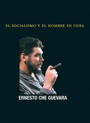 Cover of: Socialismo Y El Hombre En Cuba (Che Guevara Publishing Project / Ocean Sur)