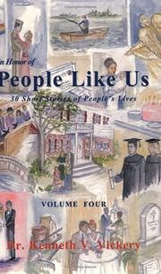 Cover of: In Honor of People Like Us / Volume Four | Kenneth V. Vickery