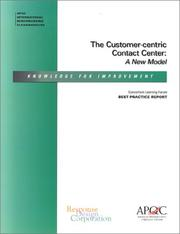 Cover of: The Customer-centric Contact Center | American Productivity & Quality Center