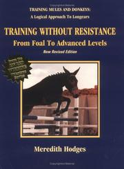 Cover of: Training Without Resistance: From Foal to Advanced Levels