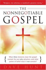Cover of: The The Nonnegotiable Gospel