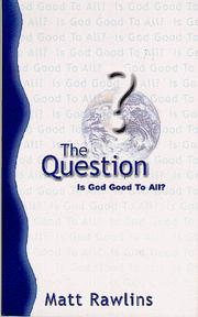 Cover of: The question | Matt Rawlins